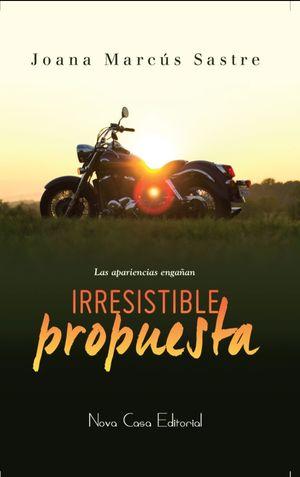 IRRESISTIBLE PROPUESTA