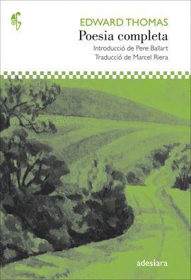 POESIA COMPLETA (EDICION BILINGÚE ANGLÈS-CATALÀ)