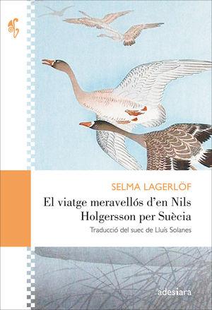 VIATGE MERAVELLÓS D'EN NILS HOLGERSSON PER SUÈCIA, EL