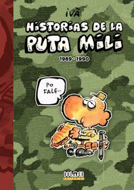 HISTORIAS DE LA PUTA MILI 1989-1990