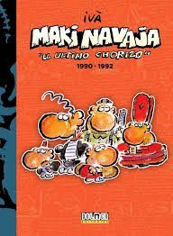 MAKINAVAJA EL ÚLTIMO CHORIZO 1990-1992, VOL. 4º