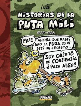 HISTORIAS DE LA PUTA MILI 1990-1992 (VOL. 4)