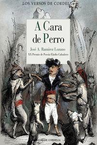 A CARA DE PERRO