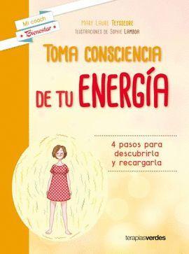 TOMA CONSCIENCIA DE TU ENERGÍA