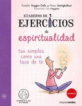 CUADERNO DE EJERCICIOS DE ESPIRITUALIDAD TAN SIMPLES COMO UNA TAZA DE TÉ