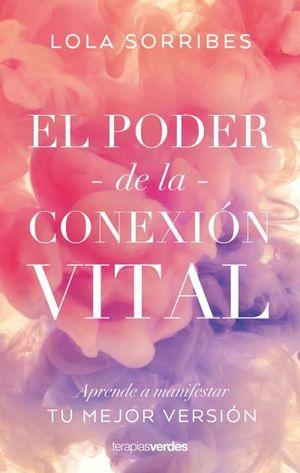 PODER DE LA CONEXIÓN VITAL, EL