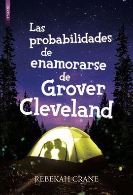 PROBABILIDADES DE ENAMORARSE DE GROVER CLEVELAND, LAS