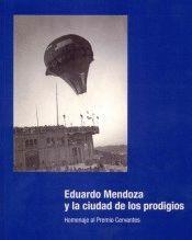 EDUARDO MENDOZA Y LA CIUDAD DE LOS PRODIGIOS.