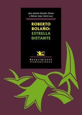 ROBERTO BOLAÑO: ESTRELLA DISTANTE