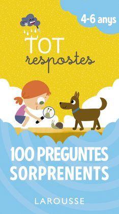 100 PREGUNTES SORPRENENTS  ( 4-6 ANYS )