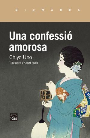 CONFESSIÓ AMOROSA, UNA