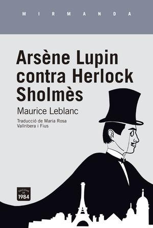 ARSÈNE LUPIN CONTRA HERLOCK SHOLMÈS (CATALÀ)