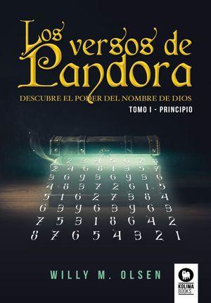 VERSOS DE PANDORA, LOS. TOMO I. PRINCIPIO