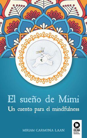 SUEÑO DE MIMI, EL
