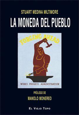 MONEDA DEL PUEBLO, LA