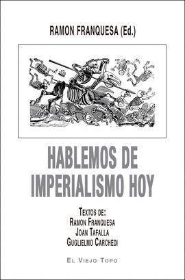 HABLEMOS DE IMPERIALISMO HOY