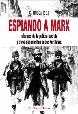 ESPIANDO A MARX