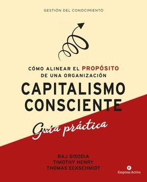 CAPITALISMO CONSCIENTE. GUÍA PRÁCTICA