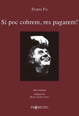SI POC COBREM, RES PAGAREM! / SOTTO PAGA! NON SI PAGA !