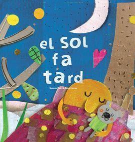 SOL FA TARD, EL