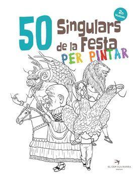 50 SINGULARS DE LA FESTA PER PINTAR. VOLUM 2