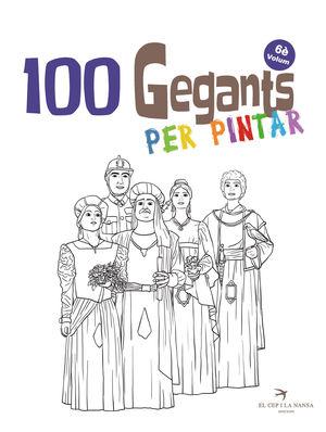 100 GEGANTS PER PINTAR - VOLUM 6