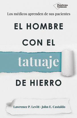 HOMBRE CON EL TATUAJE DE HIERRO, EL