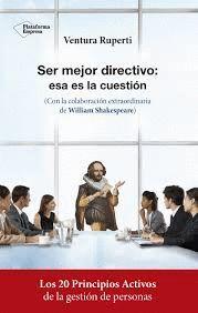 SER MEJOR DIRECTIVO: ESTA ES LA CUESTION
