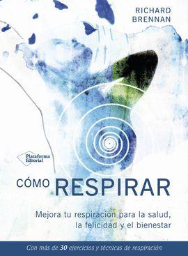 CÓMO RESPIRAR