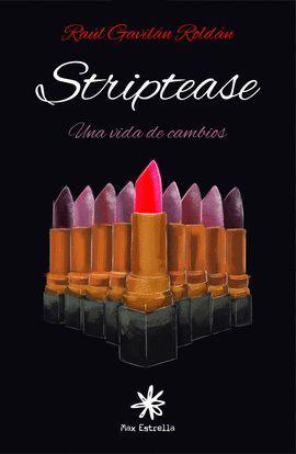 STRIPTEASE II. UNA VIDA DE CAMBIOS