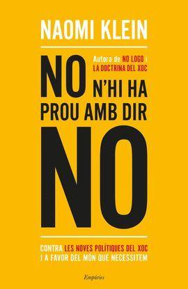 NO N'HI HA PROU AMB DIR NO