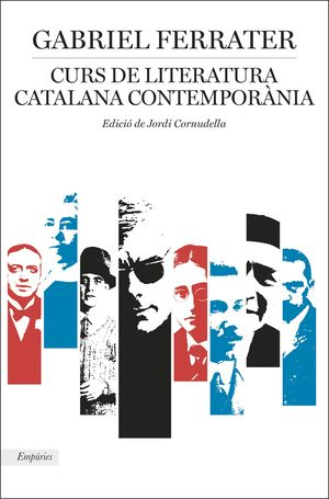 CURS DE LITERATURA CATALANA CONTEMPORÀNIA