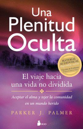 PLENITUD OCULTA, UNA
