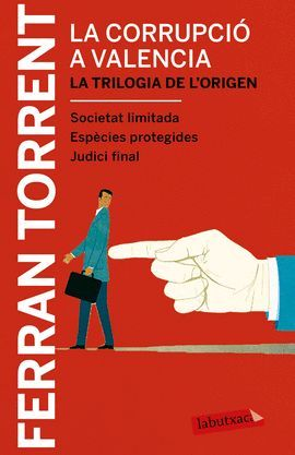 CORRUPCIÓ A VALÈNCIA, LA. LA TRILOGIA DE L'ORIGEN