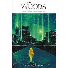 THE WOODS 7: LA CIUDAD NEGRA