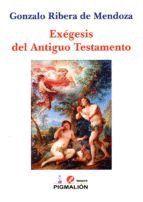 EXEGESIS DEL ANTIGUO TESTAMENTO