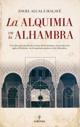 ALQUIMIA EN LA ALHAMBRA, LA
