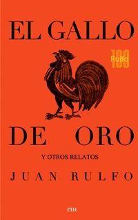 GALLO DE ORO Y OTROS RELATOS, EL