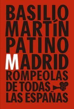 MADRID ROMPEOLAS DE TODAS LAS ESPAÑAS