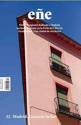 EÑE Nº 52. MADRID GANARAS LA LUZ