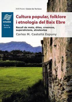 CULTURA POPULAR, FOLKLORE I ETNOLOGIA DEL BAIX EBRE