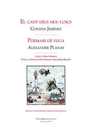 CANT DELS MOL·LUSCS, EL/ POEMARI DE FUGA