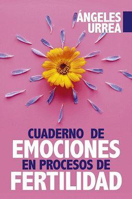 CUADERNO DE EMOCIONES EN PROCESO DE FERTILIDAD
