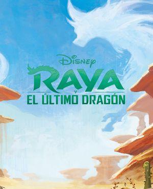 RAYA Y EL ÚLTIMO DRAGÓN - LIBROAVENTURAS