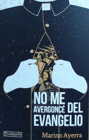 NO ME AVERGONCɐ DEL EVANGELIO