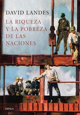 RIQUEZA Y LA POBREZA DE LAS NACIONES