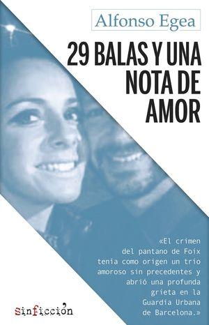 29 BALAS Y UNA NOTA DE AMOR