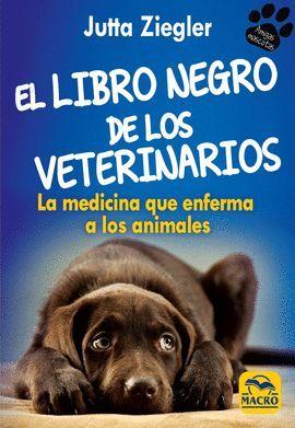 LIBRO NEGRO DE LOS VETERINARIOS, EL