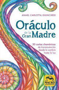 ORÁCULO DE LA GRAN MADRE  ( LIBRO + CARTAS )