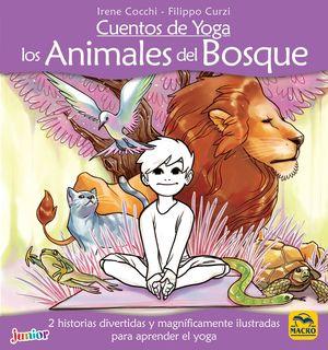 CUENTOS DE YOGA: LOS ANIMALES DEL BOSQUE